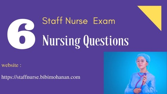 Staff Nurse Exam Questions Kerala PSC -Nursing MCQ Questions 6