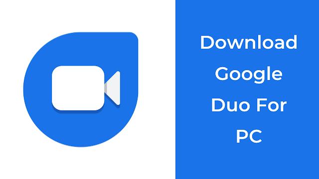 Google Duo Untuk PC