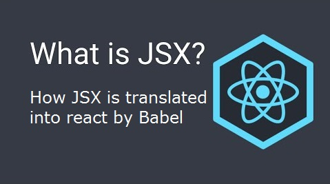 What is JSX in React | What is the use of JSX
