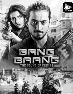 Bang baang full web series download filmywap leak by Filmyzilla hd 720p