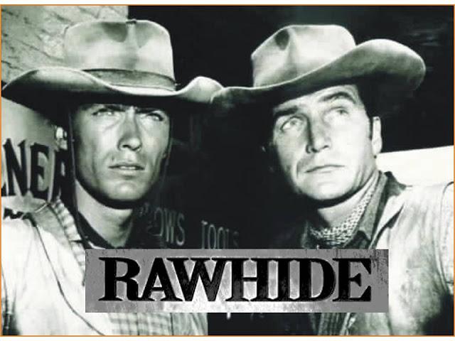 Falando em Série: RAWHIDE (Couro Cru) -1959/1965