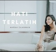Download Marsha Zulkarnain Hati Terlatih