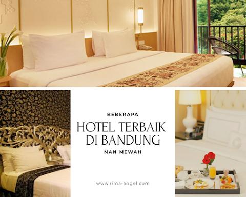 Beberapa Hotel Terbaik di Bandung Nan Mewah