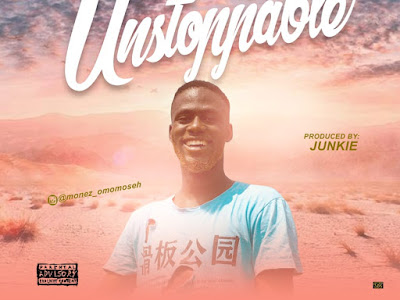 DOWNLOAD MP3: Martinsfeelz ft. Monez - Unstoppable