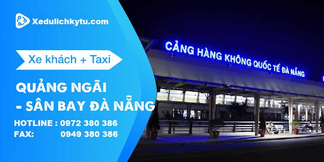Taxi từ Đà Nẵng về Quảng Ngãi giá rẻ