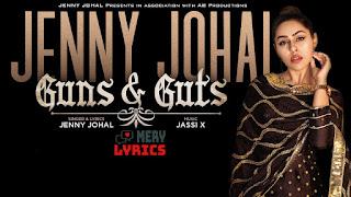 Guns & Guts By Jenny Johal - Lyrics