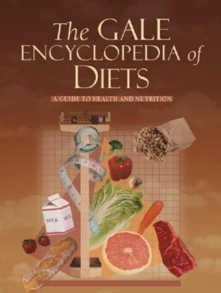 The Gale Encyclopedia of Diets. First Edition