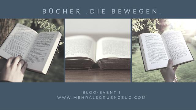 http://mehralsgruenzeug.com/2016/01/13/blog-event-buecher-die-bewegen/