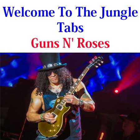 Welcome To The Jungle Tabs Guns N' Roses How To Play Chords On Guitar Online