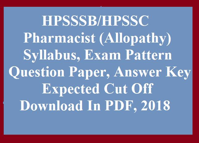 hpssc hpsssb pharmacist allopathy question paper syllabus exam