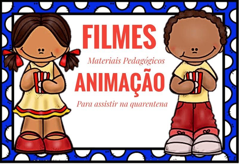 DIVERSOS FILMES DE ANIMAÇÃO PARA ASSISTIR NA QUARENTENA