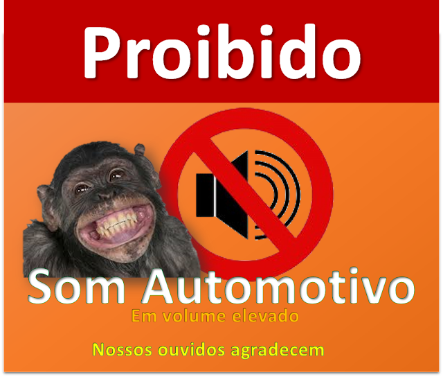 Proibição de som automotivo em 2016, agora o bicho pegou, as regras ficaram mais rígidas...