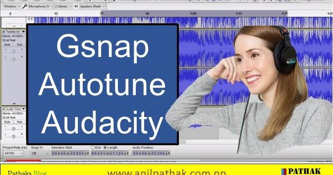 Gsnap Audacity Plugin - Audacity Plugins Autotune [Download Now]
