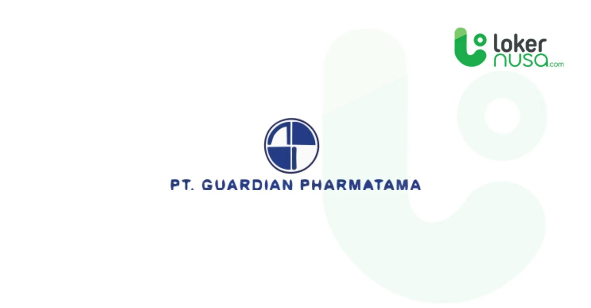 Lowongan Kerja Juli 2021 Guardian Pharmatama