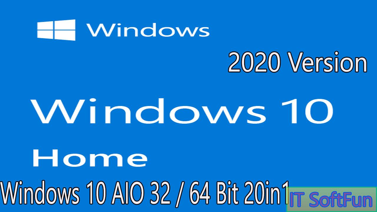 It Softfun Windows 10 Aio 32 64 Bit 20in1 Updated Oct 2019 Download 2020 Full Version Free Download