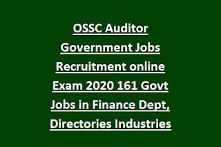 OSSC Auditor Government Jobs Recruitment online Exam Notification 2020 161 Govt Jobs in Finance Dept, Directories Industries