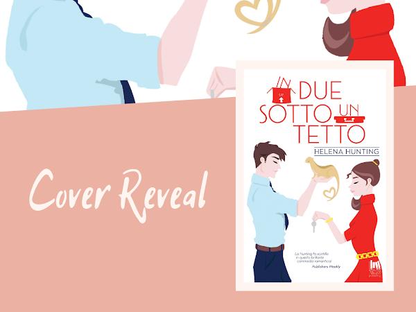 Cover Reveal In Due Sotto Un Tetto di Helena Hunting