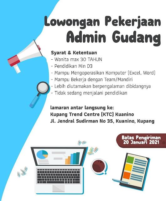 Lowongan Kerja Kupang Trend Centre - Admin Gudang