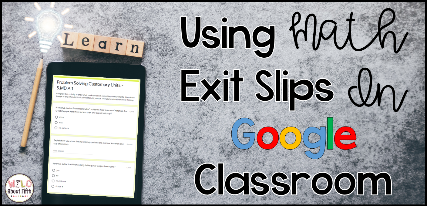 Math exit tickets in google forms