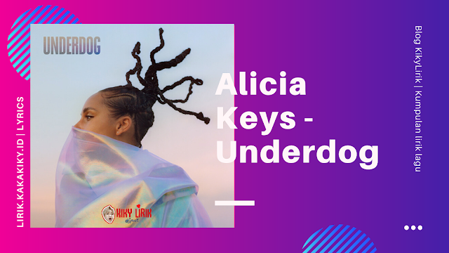 alicia keys Underdog Lyrics