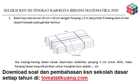 soal kunci jawaban osn ksnk matematika sekolah dasar sd tahun 2020 tingkat kabupaten kota; tomatalikuang.com