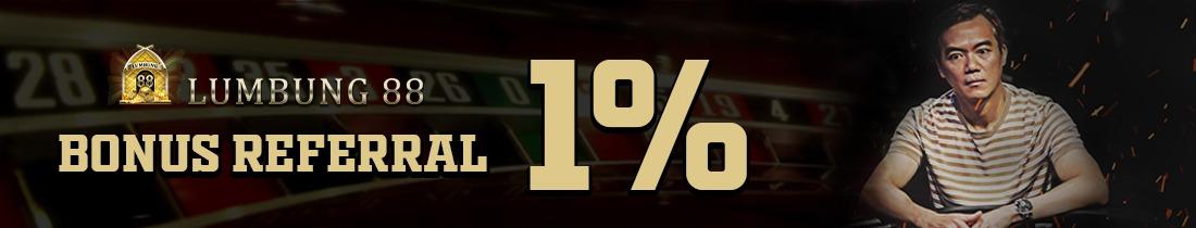 BONUS REFERRAL AJAK TEMAN KAMU 1%
