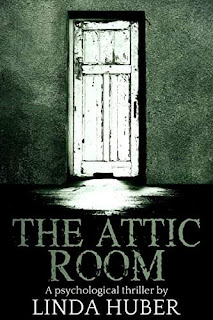 The Attic Room: A psychological thriller kindle book promotion Linda Huber