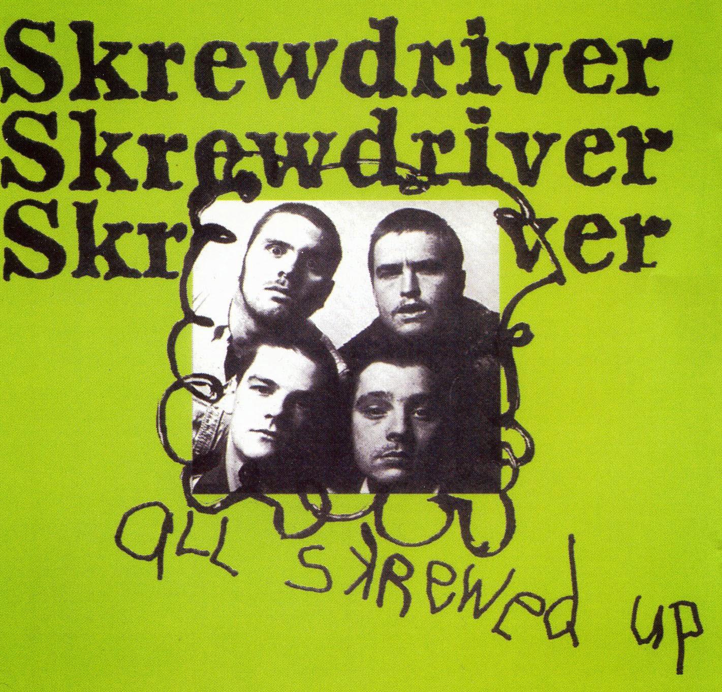 """White Trash Soul: Skrewdriver - """"All Skrewed Up"""" (CD, Not ..."""