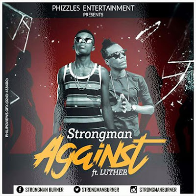 Strongman – Against (Feat. Luther)