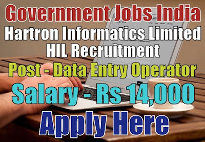 Hartron Informatics Limited HIL Recruitment 2018