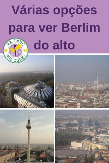 Berlim vista do alto - várias opções de vista panorâmica!