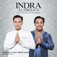 Indra Al Firdaus - Kuasa Illahi (feat. Ust. Riza Muhammad)