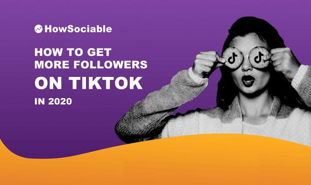 How to Get More Followers on TikTok