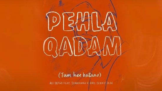 Pehla Qadam Lyrics Ali Sethi