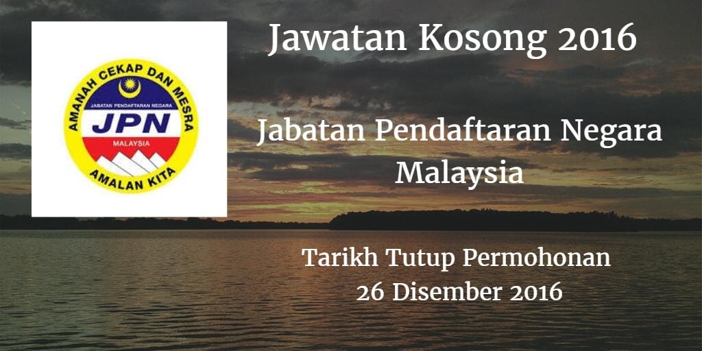Jawatan Kosong Jabatan Pendaftaran Negara Malaysia 26 Disember 2016