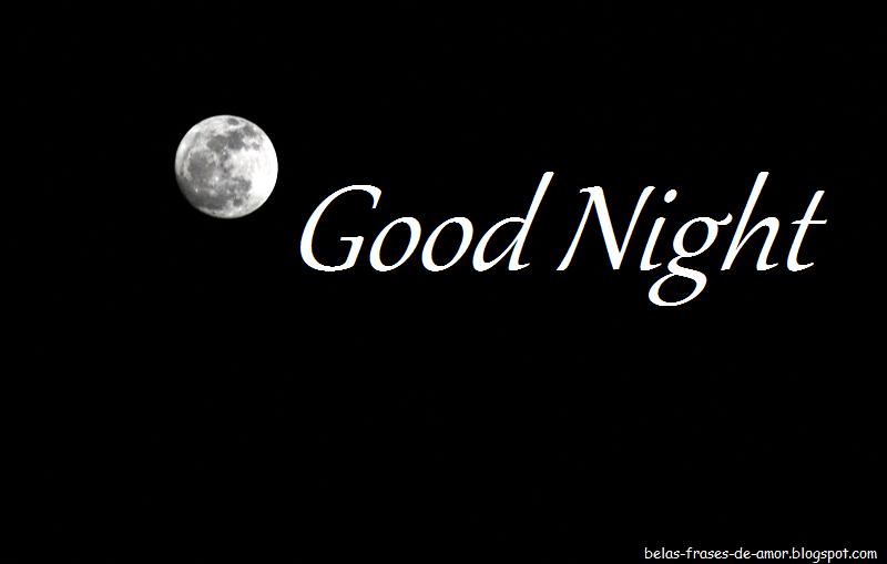 Belas Frases De Amor Boa Noite Em Inglês Good Night