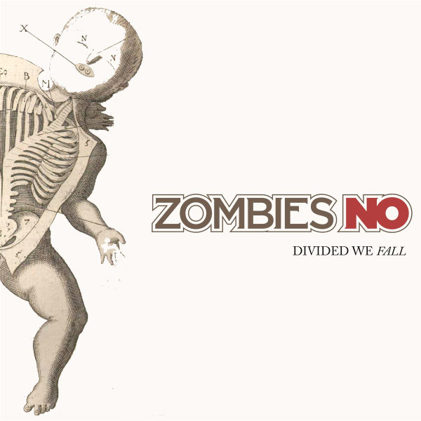 "Zombies No stream new EP ""Divided We Fall"""