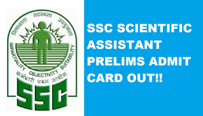SSC Scientific Assistant Admit Card Out!!