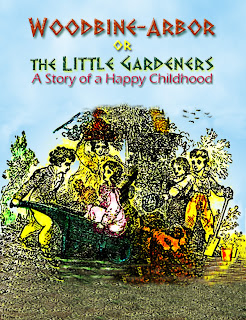 novel, Woodbine-Arbor, little gardeners, Story of a Happy Childhood, gardening, garden, childhood, children, ebook, cheap ebook