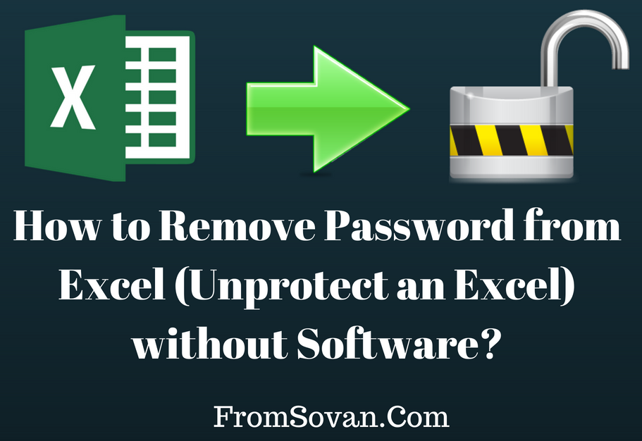 how to remove excel workbook password without software