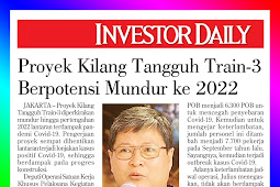 Train-3 Tangguh Refinery Project Potentially Moved Back to 2022