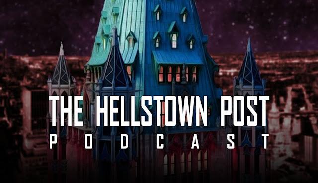 The Hellstown Post | Podcast de fantasía, terror y ciencia ficción