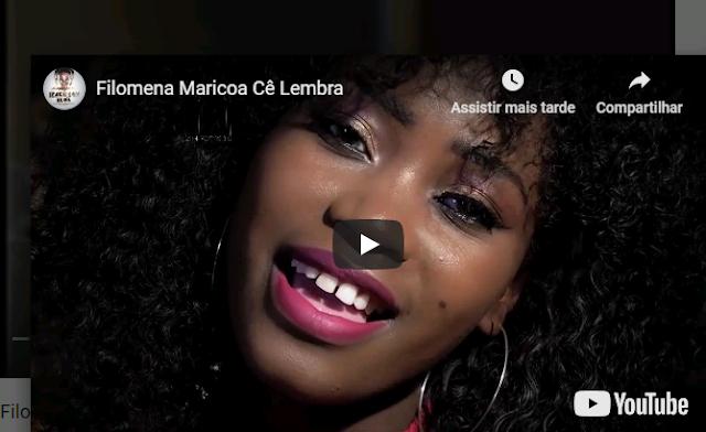 Filomena Maricoa  Cê Lembra