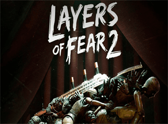 Layers Of Fear 2 [Full] [Español] [MEGA]