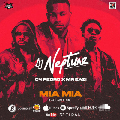 DJ Neptune – Mia Mia f. Mr Eazi-mp3made.com.ng
