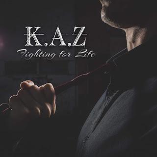 """Το τραγούδι των K.A.Z """"Fighting For Life"""" από τον ομότιτλο δίσκο"""