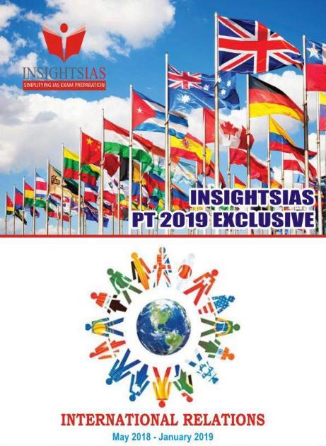 Insight PT 2019 - International Relation | Environment | Govt Schemes | Polity | Economy | Art & Culture