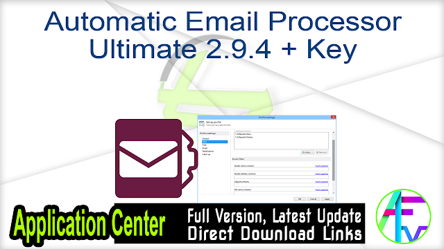 Automatic Email Processor Ultimate 2.9.4 + Key