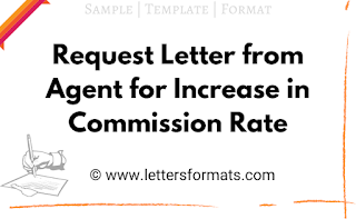 Request Letter from Agent for Increase in Commission Rate