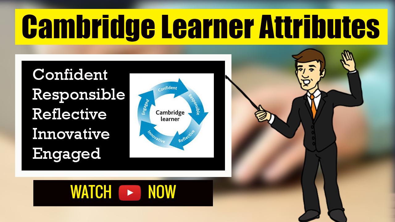 Cambridge learner attributes